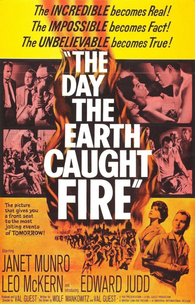 世界壊滅モノの古典的名作「the day the earth caught fire」(地球が燃えた時代)