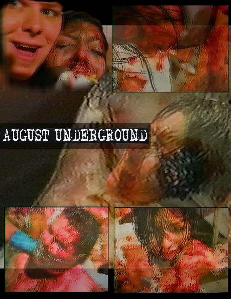 August Underground(原題)